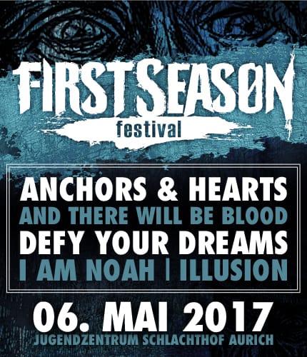 First Season Festival 2017 präsentiert von Heavy Promotions - Konzert